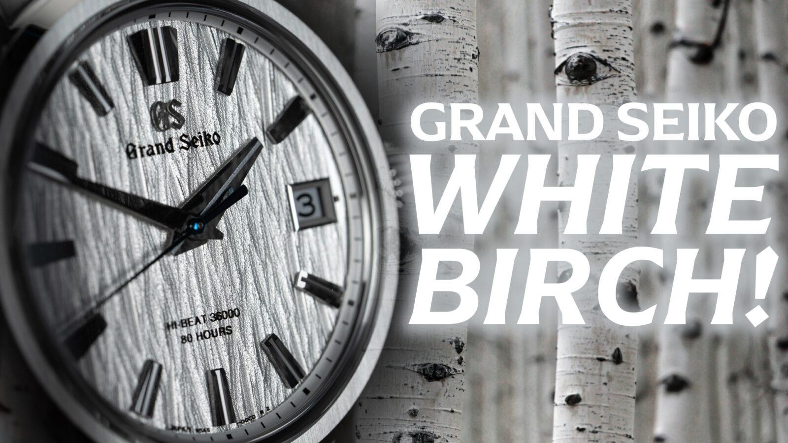Grand Seiko White Birch